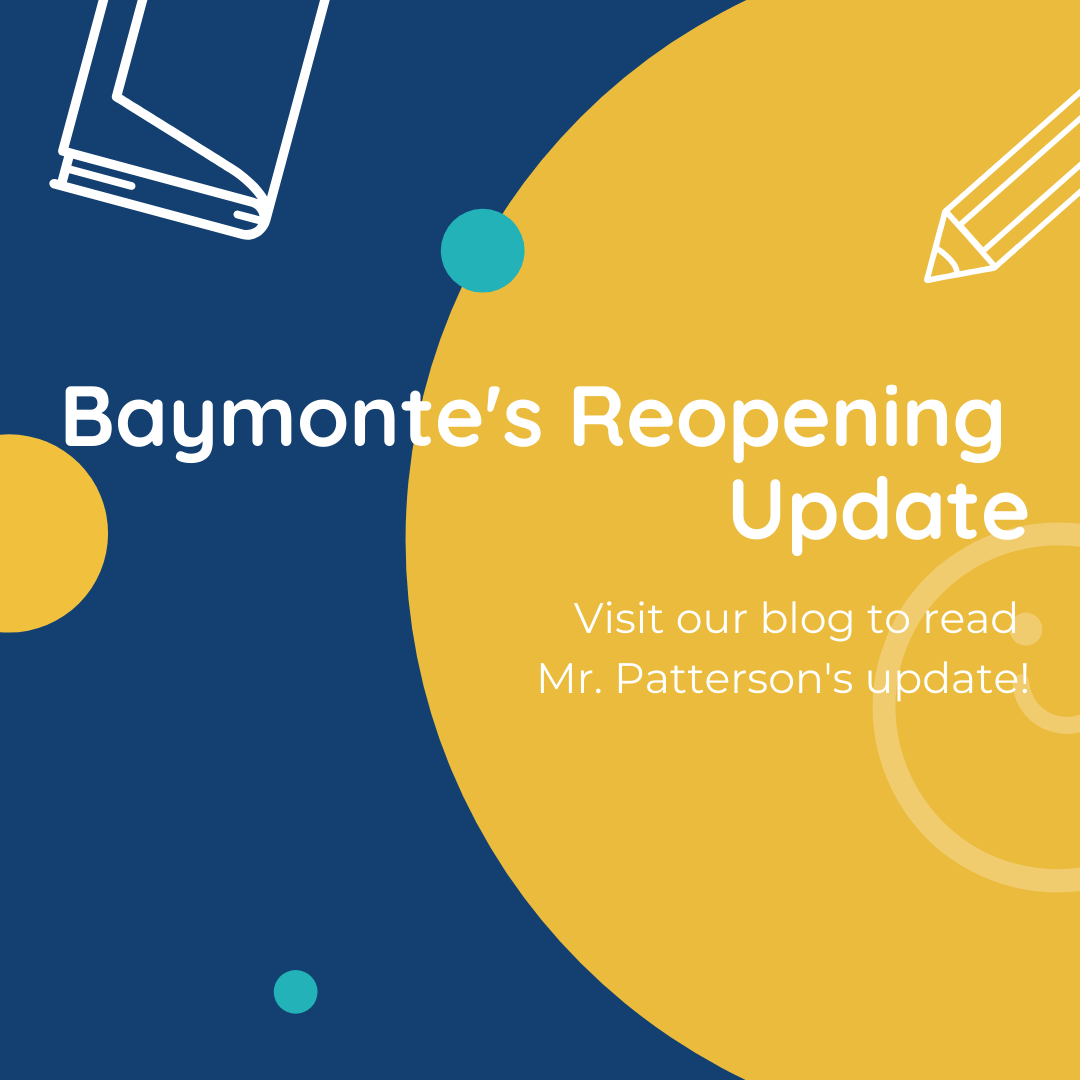 Baymonte's Reopening Update